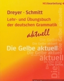 Lehr- und Übungsbuch der deutschen Grammatik Aktuell Neubearbeitung (Die Gelbe aktuell)