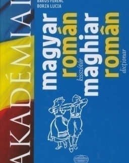 Akedémiai magyar-román kisszótár (Maghiar-roman dictionar)