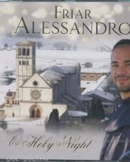 Friar Alessandro: O Holy Night