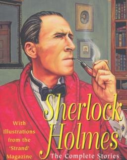 Sir Arthur Conan Doyle: Sherlock Holmes - The Complete Stories - Wordsworth Classics