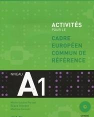Activités pour le Cadre Européen Commun de Référence niveau A1 livre+Cd audio+corrigés