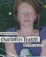 Gabi Kreslehner: Charlottes Traum Hörbuch