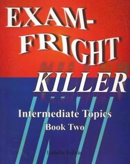 Exam-Fright Killer - Intermediate Topics Book Two