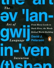 David J. Peterson: The Art of Language Invention: From Horse-Lords to Dark Elves, the Words Behind World-Building
