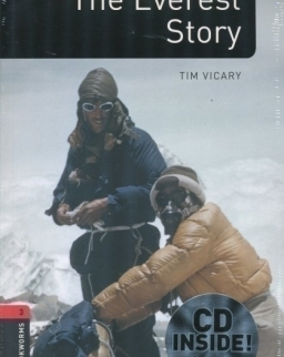 The Everest Story with Audio CD Factfiles - Oxford Bookworms Library Level 3