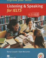 Improve Your Skills Listening & Speaking for IELTS 4.5-6.0 Student's Book without Answer Key, with 2 Audio CDs & Macmillan Practice Online