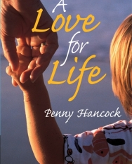 A Love for Life - Cambridge English Readers Level 6