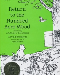 David Benedictus: Return to the Acre Wood - Inspired by A. A. Milne & E. H. Shepard