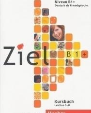 Ziel B1+ Kursbuch Band 1 Lektion 1-8
