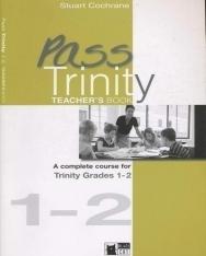 Pass Trinity 1-2 Teacher's Book