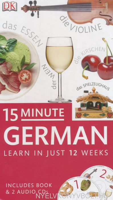 15 Minute German - Learn In Just 12 Weeks