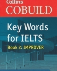 Collins Cobuild Key Words for IELTS Book 2: Improver