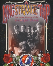 Dennis McNally: A Long Strange Trip: The Inside History of the Grateful Dead