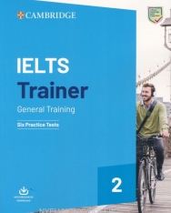 IELTS Trainer 2 - General Training - Six Practice Tests with Resources Download