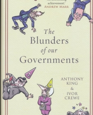 Anthony King: The Blunders of Our Governments