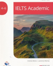 IELTS Academic Practice Tests 4 - 6 with Downloadable Audio