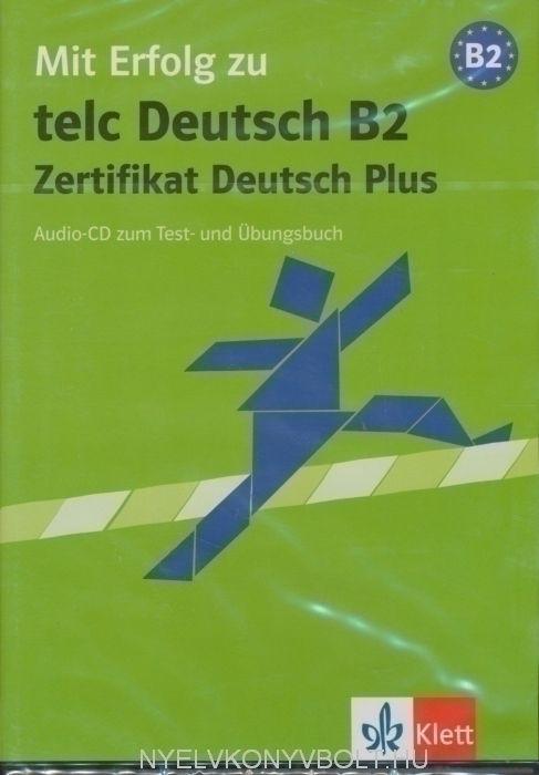 Mit Erfolg zu Telc Deutsch B2 Audio CD zum Test- und Übungsbuch