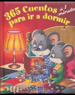 365 cuentos de 1 minuto para ir a dormir (Recopilatorio de cuentos)