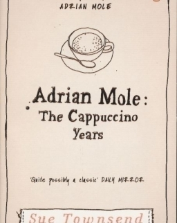Sue Townsend: Adrian Mole - The Cappuccino Years