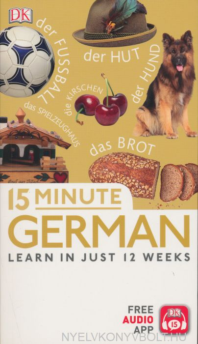 15 Minute German - Learn in just 12 weeks - Free Audio App