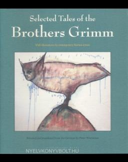 Jacob Grimm, Wilhelm Grimm: Selected Tales of the Brothers Grimm - with Haitian Art by Edouard Duval-Carrie, Pascale Monnin, and Franketienne