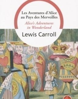 Lewis Carrol: Les Aventures d'Alice au Pays des Merveilles - Bilingue Francais-Anglais