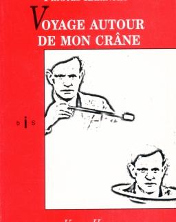 Karinthy Frigyes: Voyage autour de mon crane (Utazás a koponyám körül - francia nyelven)