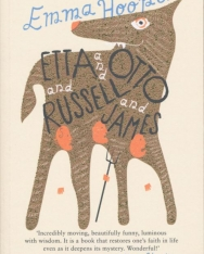 Emma Hooper: Etta and Otto and Russell and James