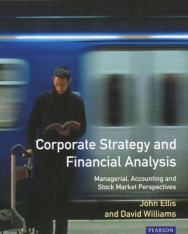 Corporate Strategy and Financial Analysis - Managerial, Accounting and Stock Market Perspectives