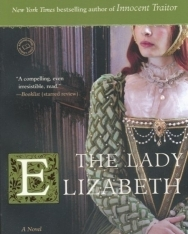 Alison Weir: The Lady Elizabeth