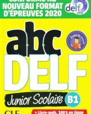 ABC DELF Junior scolaire - Niveau B1 - Livre + DVD + Livre-web - Conforme au nouveau format d'épreuves