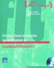 Fit fürs Österreichische Sprachdiplom A2 - Grundstufe Deutsch 2 - mit  Audio-CD