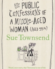 Sue Townsend: The Public Confessions of a Middle-Aged Woman