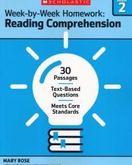 Week-By-Week Homework: Reading Comprehension Grade 2