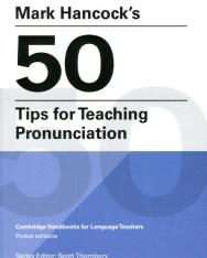 Mark Hancock's 50 Tips for Teaching Pronunciation