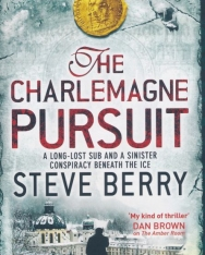Steve Berry: The Charlemagne Pursuit: Book 4 (Cotton Malone)