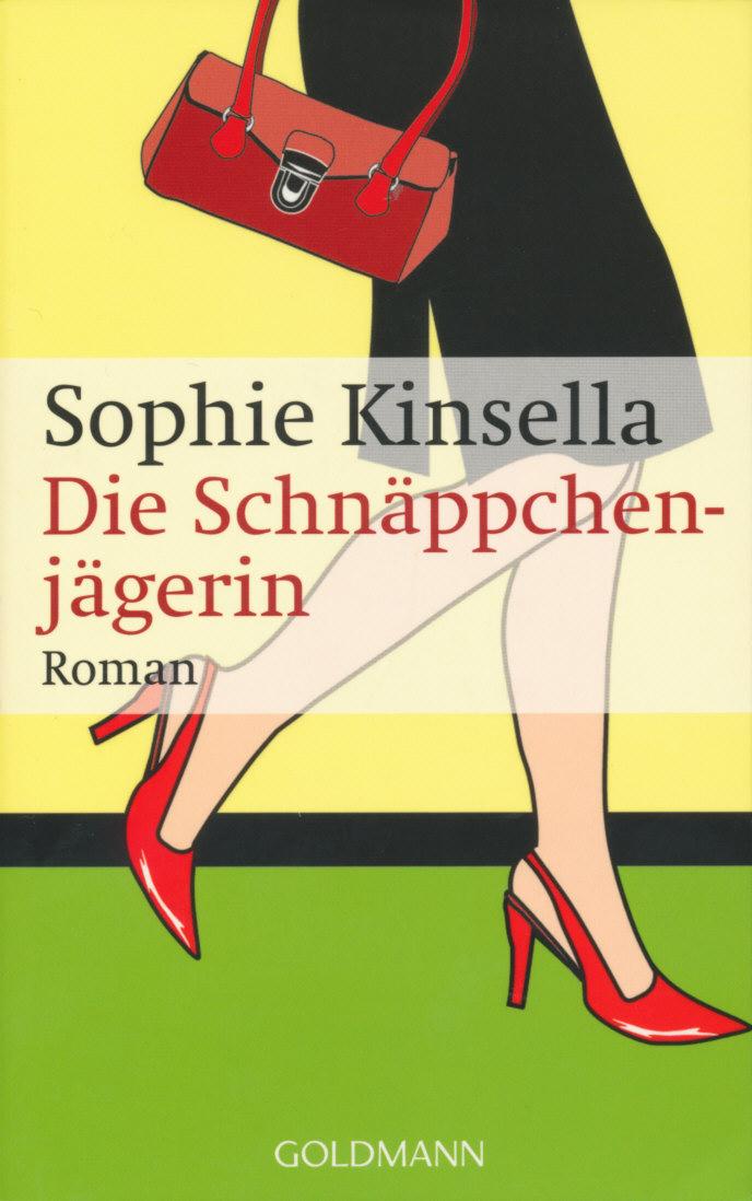Sophie Kinsella: Die Schnäppchenjägerin