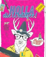 Holla, die Waldfee! - Deutsch(land) kreativ entdecken: Das Mitmachbuch für Deutsch-Freaks