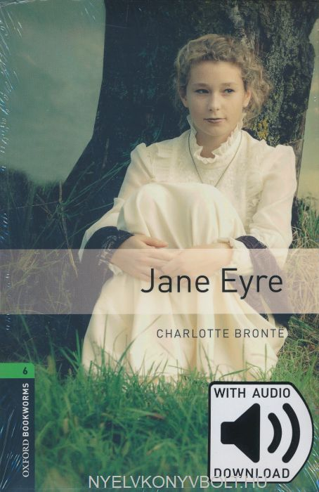 Jane Eyre with Audio Download - Oxford Bookworms Library Level 6