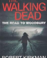 Robert Kirkman: The Walking Dead - The Road to Woodbury