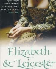 Sarah Gristwood: Elizabeth & Leicester