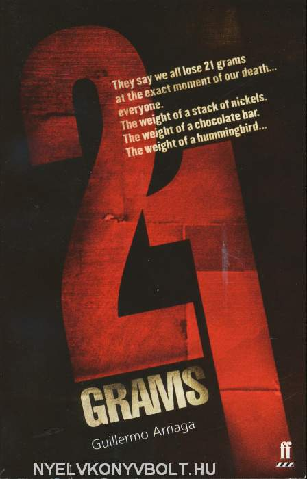 Guillermo Arriaga: 21 Grams - Screenplay