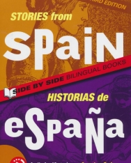 Stories from Spain / Historias de Espana - Side by Side Bilingual Books 3rd Edition