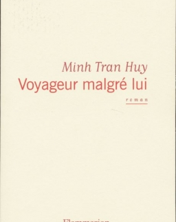 Minh Tran Huy: Voyageur malgré lui