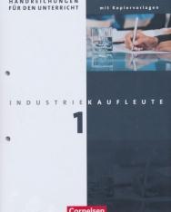 Industriekaufleute - Handreichungen für den Unterricht mit Kopiervorlagen