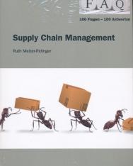 Supply Chain Management: 100 Fragen - 100 Antworten