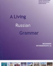 A Living Russian Grammar 1 Beginner -  Intermediate