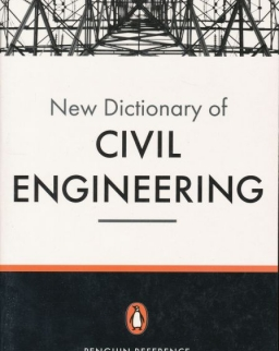New Dictionary of Civil Engineering - Penguin Reference