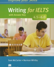 Improve Your Skills Writing for IELTS 4.5-6.0 Student's Book with Answer Key