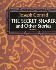 Joseph Conrad: The Secret Sharer and Other Stories